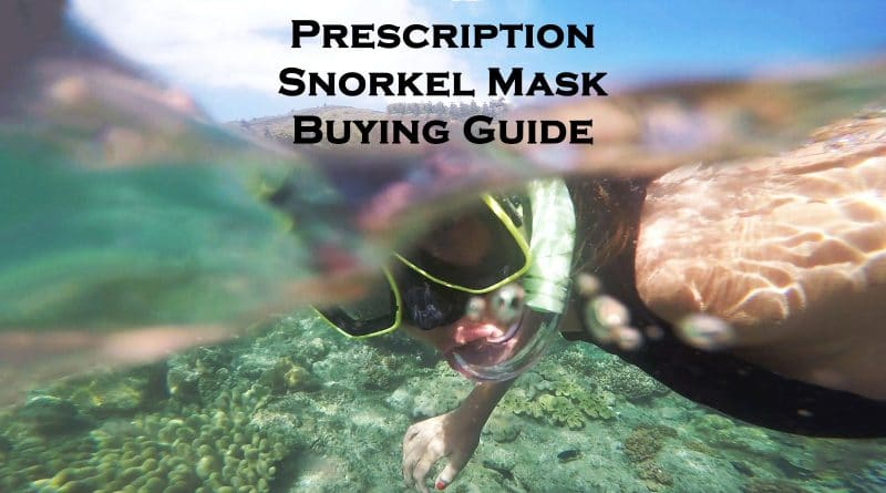 prescription snorkeling mask guide