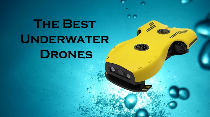 Th best underwater drone