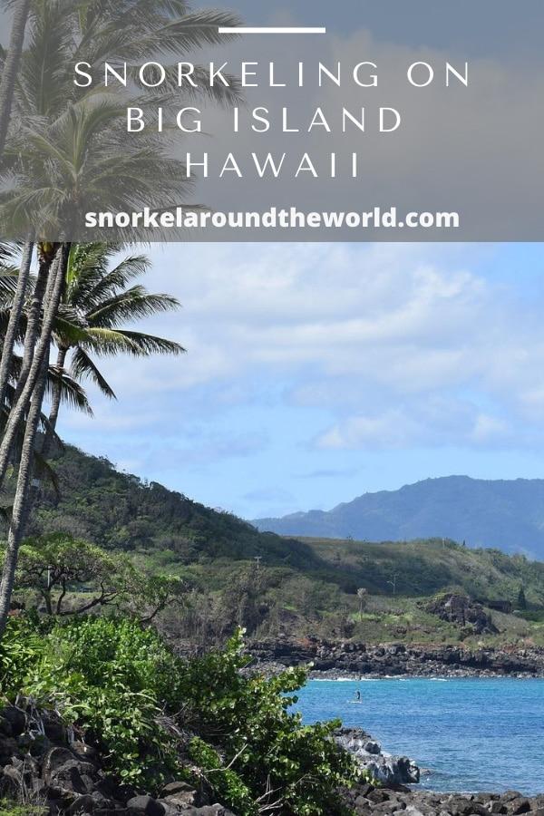 Big Island snorkeling spots Hawaii
