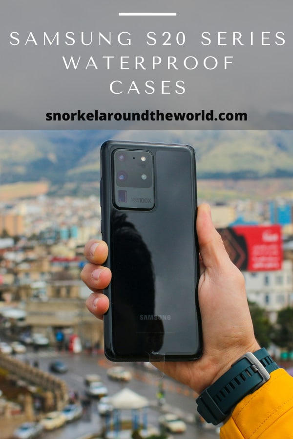Samsung Galaxy S20 Ultra waterproof cases