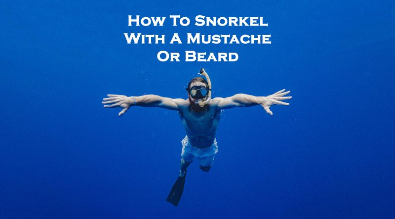 Snorkeling with a mustache and beard